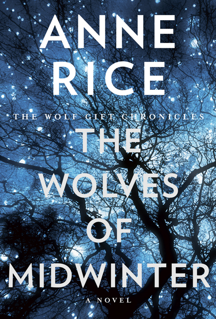 Old Wolf Book Cover : Welcome to anne rice